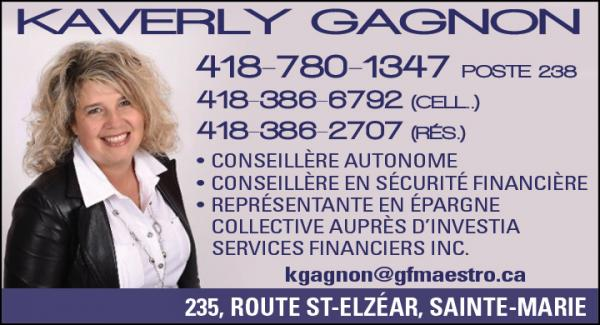 Kaverly Gagnon, Service Financier